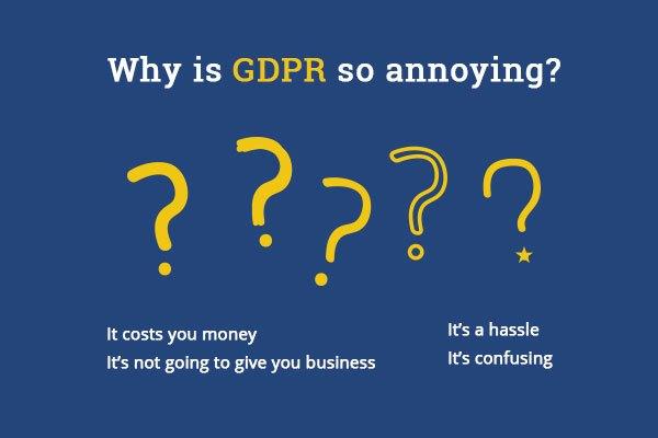 Why is GDPR so annoying?