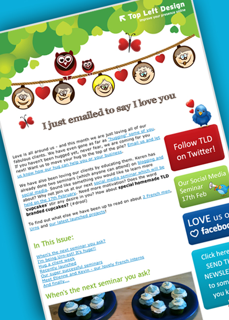 I just emailed to say I love you – Our February newsletter