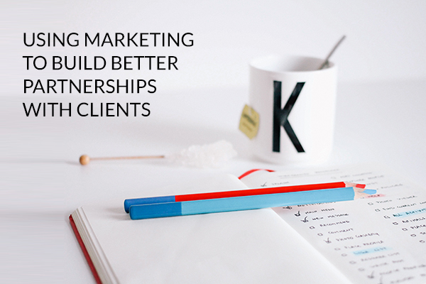 Marketing to deepen clients relationships