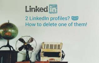 2 LinkedIn Profiles - How to delete one of your LinkedIn profiles