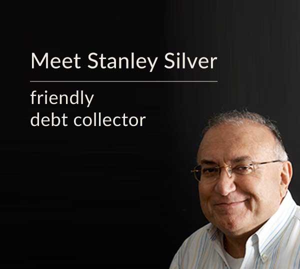 Meet Stanley Silver - debt collector