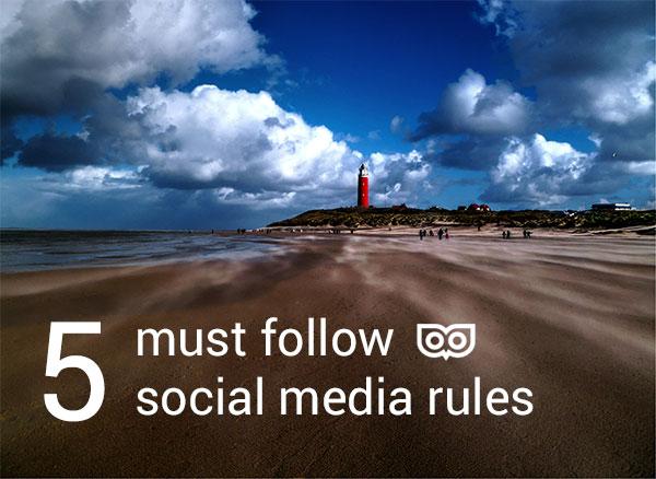 5 must follow social media rules