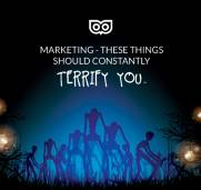 6 things in marketing that should constantly terrify you