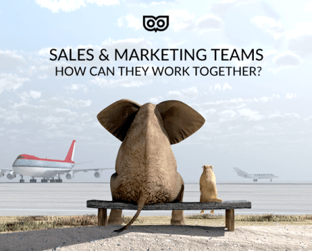 Sales and Marketing Teams - how can they work together?