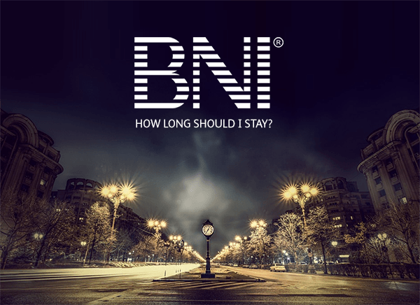 How long should you spend at BNI?
