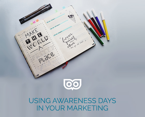 Using awareness days in your marketing