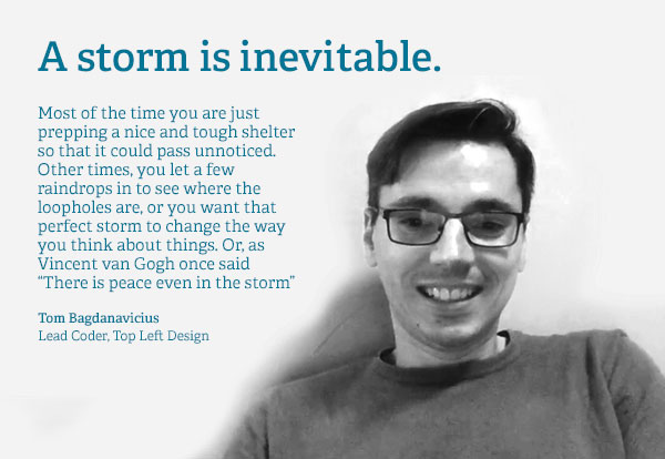 Tom Bagdanavicius quote - Top Left Design