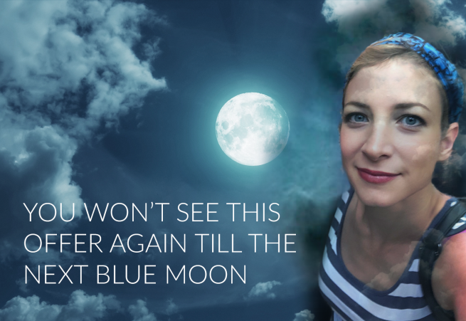 You won't see an offer like this until the next full blue moon