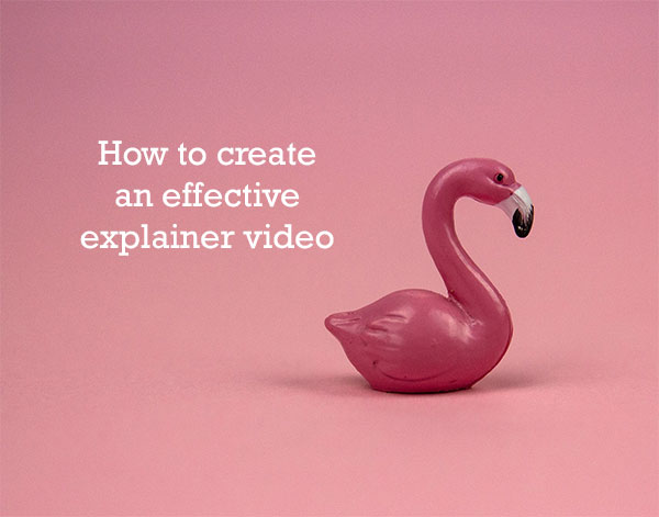 How to create an effective explainer video