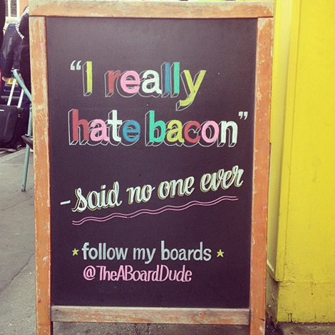 "The A Board Dude - Joshua Harris - ""I really hate bacon"""