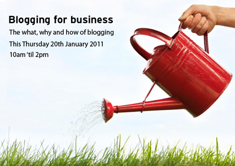 Blogging for business - Thursday 20th January 2011