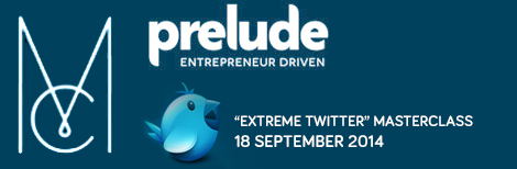 "Along with Prelude Group, Keren Lerner is running a Twitter Masterclass called ""Extreme Twitter"" - see https://www.preludegroup.co.uk/events/twitter-for-business-masterclass/?month="