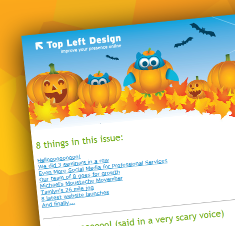Halloween Newsletter 2011 - Top Left Design's amazing masterpiece - one of many