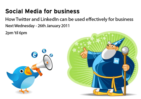 Social Media for business - Thursday 20th January 2011