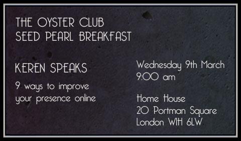 The Oyster Club - Seed Pearl Breakfast - Keren Speaks - 9th March 2011